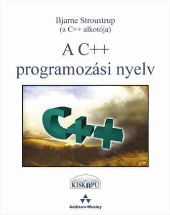 A C++ Programozási nyelv I-II.