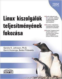 Linux kiszolgálók teljesítményének fokozása