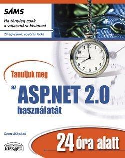 Tanuljuk meg az ASP.NET 2.0 használatát 24 óra alatt