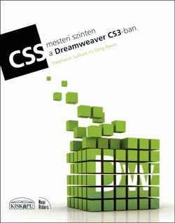 CSS mesteri szinten a Dreamweaver CS3-ban